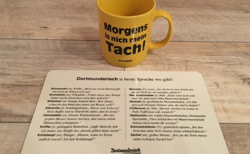 """Produkttest – Brettchen """"Beste Sprache"""" und Kaffeebecher """" Morgens"""" von Dortmunderisch"""